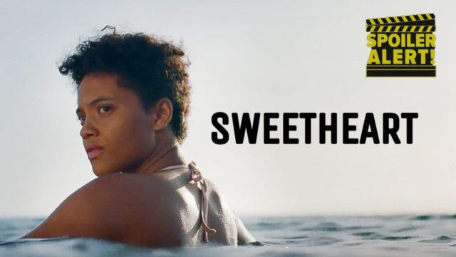 สปอยล์ Sweetheart (2019)