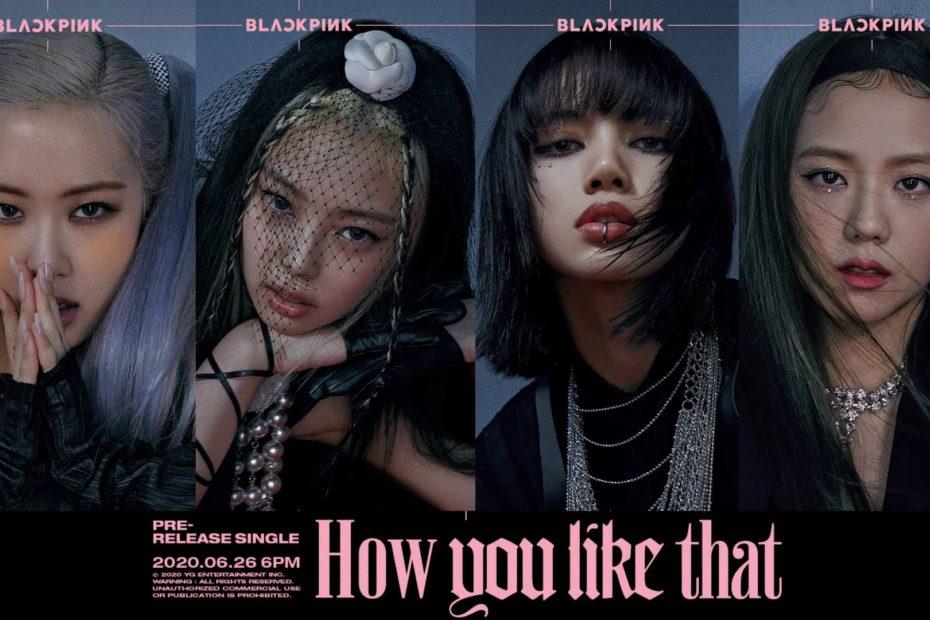 YG ปล่อยโปสเตอร์ BLACKPINK ไตเติล How You Like That เซ็ต 2