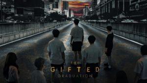 เรื่องย่อซีรีส์ The Gifted Graduation เรื่องย่อซีรีส์ช่อง GMM25