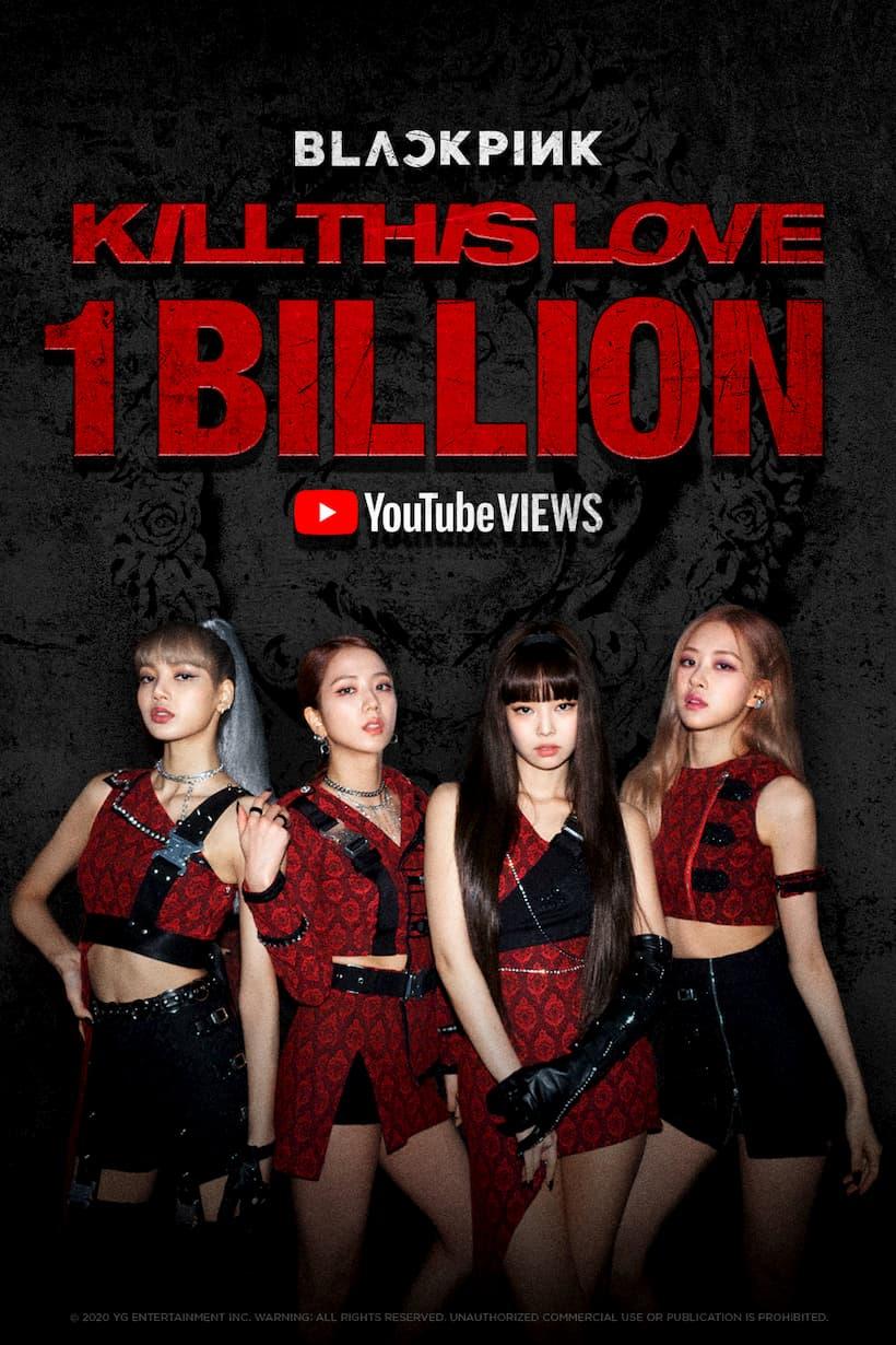 Kill This Love เป็น MV ที่ 2 ของ BLACKPINK มียอดวิวบนยูทูบทะลุ 1 พันล้านวิว