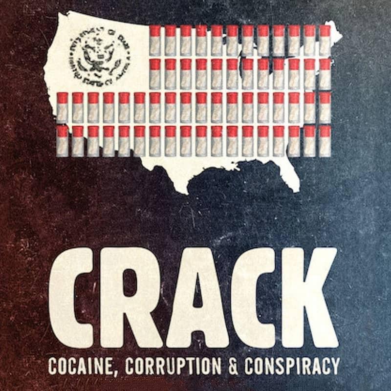 Crack: Cocaine, Corruption & Conspiracy ยุคแห่งแคร็กโคเคน