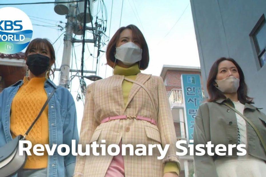 เรื่องย่อซีรีส์ Revolutionary Sisters (2021)
